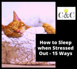 How to Sleep when Stressed Out - 15 Ways