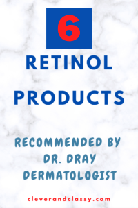 Retinols Recommended by Dr. Dray Dermatologist