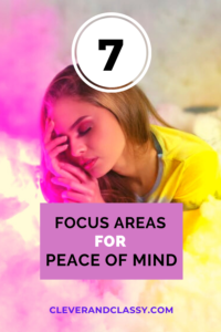 FOCUS AREAS FOR PEACE OF MIND