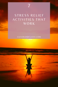Stress Relief Activities that Work