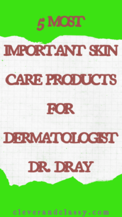 Recommended by Dr. Dray: Top 16 Sunscreens (The Ultimate Guide)