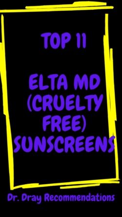 TOP 11 ELTA MD CRUELTY FREE SUNSCREENS - DR DRAY