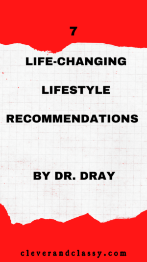 lifestyle recommendations by dr. dray